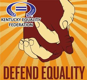 Kentucky Equality Federation and Jordan Palmer's Defend Equality